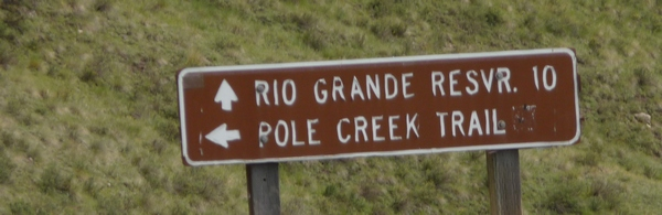 Sign to Pole Creek Trail