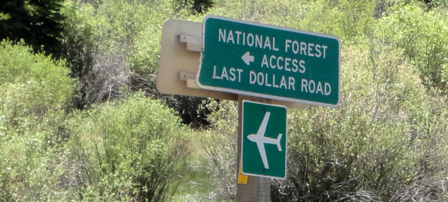 Last Dollar Road sign on CO Hwy 145 near Telluride