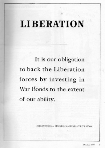 "1944 IBM advertisement in an art magazine. It reads: ""Liberation. It is our obligation to back the Liberation forces by investing in War Bonds to the extent of our ability. International Business Machines."""